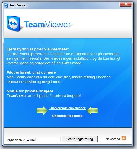 Hvis man vil holdes orienteret angående nye versioner af TeamViewer kan man tilmelde sig deres nyhedsbrev. Ja, TeamViewer er gratis til privat brug!